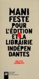 Colette Lambrichs - Manifeste pour l'édition et la librairie indépendantes.