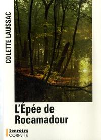 Colette Laussac - L'épée de Rocamadour.