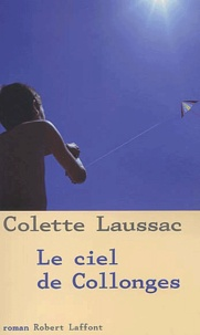 Colette Laussac - Le ciel de Collonges.