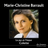 Colette et Marie-Christine Barrault - Le pur et l'impur.