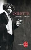 Colette - Le pur et l'impur.