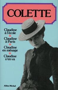 Colette et  Willy - Les «Claudine» - Claudine à l'école ; Claudine à Paris ; Claudine en ménage ; Claudine s'en va.