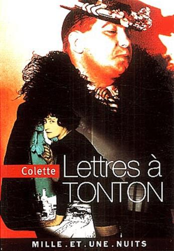 Colette - Lettres à Tonton.