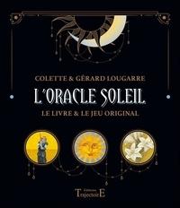 Colette Lougarre et Gérard Lougarre - L'oracle soleil - Symbolisme, interprétation et méthodes de tirage.