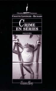 Colette Lovinger-Richard - Crime en séries.