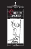 Colette Lovinger-Richard - Crimes et trahisons - A Compiègne pendant la guerre de Cent Ans.