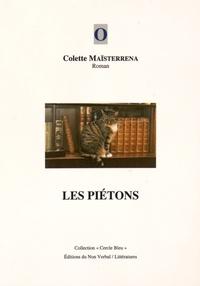 Colette Maïsterrena - Les piétons.