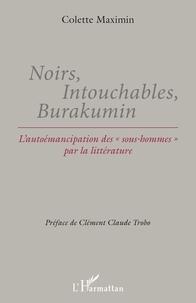 Ebooks gratuits à télécharger en pdf Noirs, Intouchables, Burakumin  - L'autoémancipation des
