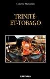 Colette Maximin - Trinité-et-Tobago - La Caraïbe en miniature.