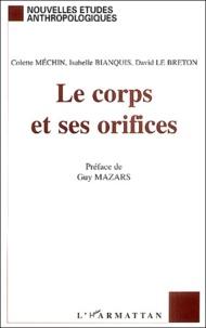 Colette Méchin et Isabelle Bianquis - Le corps et ses orifices.