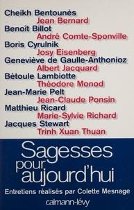 Colette Mesnage - Sagesses pour aujourd'hui.