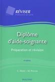Colette Metté et Martine Prévost - Diplôme d'aide-soignante - Préparation et révision.