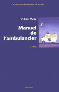 Colette Metté - Manuel de l'ambulancier.