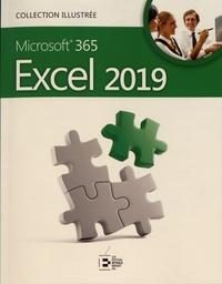 Colette Michel et William Piette - Microsoft 365 Excel 2019.