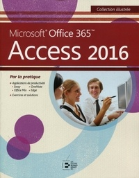 Microsoft Office 365 Access 2016 - Colette Michel |