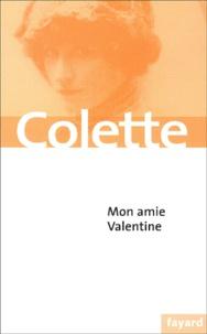 Colette - Mon amie Valentine.