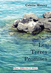 Colette Mourey - Les Terres Promises.