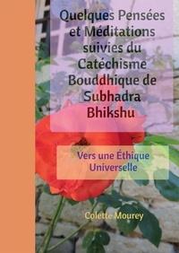 Quelques Pensées et Méditations suivies du Catéchisme Bouddhique de Subhadra Bhikshu.pdf