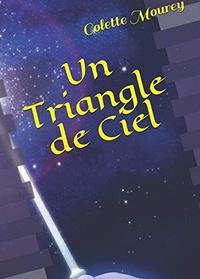 Colette Mourey - Un triangle de ciel.