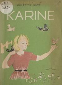 Colette Nast et Robert Garric - Karine - Précédé d'une lettre à Karine par Robert Garric.