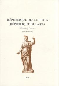 Colette Nativel et Christian Mouchel - République des lettres, République des arts - Mélanges offerts à Marc Fumaroli.