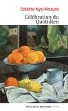 Colette Nys-Mazure - Célébration du Quotidien.