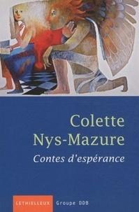 Colette Nys-Mazure - Contes d'espérance. 1 CD audio