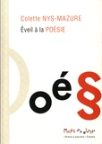 Colette Nys-Mazure - Eveil à la poésie.