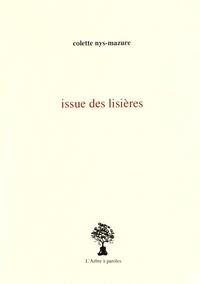 Colette Nys-Mazure - Issue des lisières.