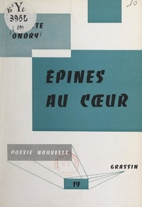 Colette Ondry et Jean Poilvet le Guenn - Épines au cœur.