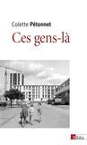 Colette Pétonnet - Ces gens-là.