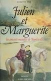 Colette Piat - Julien et Marguerite - Les amants maudits de Tourlaville, roman.