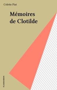 Colette Piat - Mémoires de Clotilde.