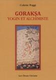 Colette Poggi - Goraksa - Yogin et alchimiste.