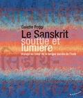 Colette Poggi - Le Sanskrit, souffle et lumière - Voyage au coeur de la langue sacrée de l'Inde.