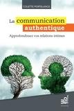 Colette Portelance - La communication authentique.