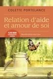 Colette Portelance - Relation d'aide et amour de soi - Nouvelle édition mise à jour.