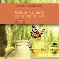 Colette Portelance et Hélène Denis - Relation d'aide et amour de soi.