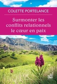 Téléchargement manuel pdf en espagnol Surmonter les conflits relationnels le coeur en paix par Colette Portelance 9782897212322 CHM