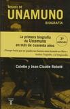 Colette Rabaté et Jean-Michel Rabaté - Miguel de Unamuno - Biografia.