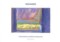 Colette Richarme et Régine Monod - Richarme - Impressions méditerranéennes.