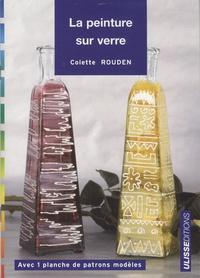 Colette Rouden - La peinture sur verre.