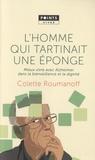 Colette Roumanoff - L'homme qui tartinait une éponge - Mieux vivre avec Alzheimer dans la bienveillance et la dignité.