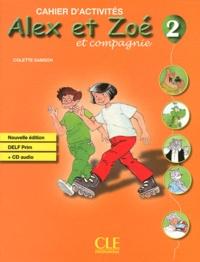 Colette Samson - Alex et Zoé et compagnie 2 - Cahier d'activités. 1 CD audio