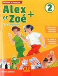 Colette Samson - Alex et Zoé + et compagnie 2 - Méthode de français. 1 CD audio MP3