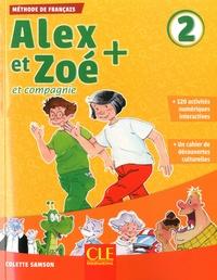 Colette Samson - Alex et Zoé + et compagnie 2 - Méthode de français. 1 CD audio MP3