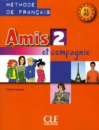 Colette Samson et Xavier Hussön - Amis et compagnie 2 - Livre de l'élève.
