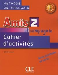 Amis et compagnie 2- Cahier d'activités - Colette Samson | Showmesound.org
