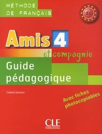 Colette Samson - Amis et compagnie - Guide pédagogique B1.