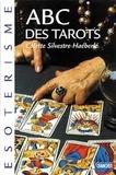 Colette Silvestre-Haéberlé - ABC DES TAROTS.